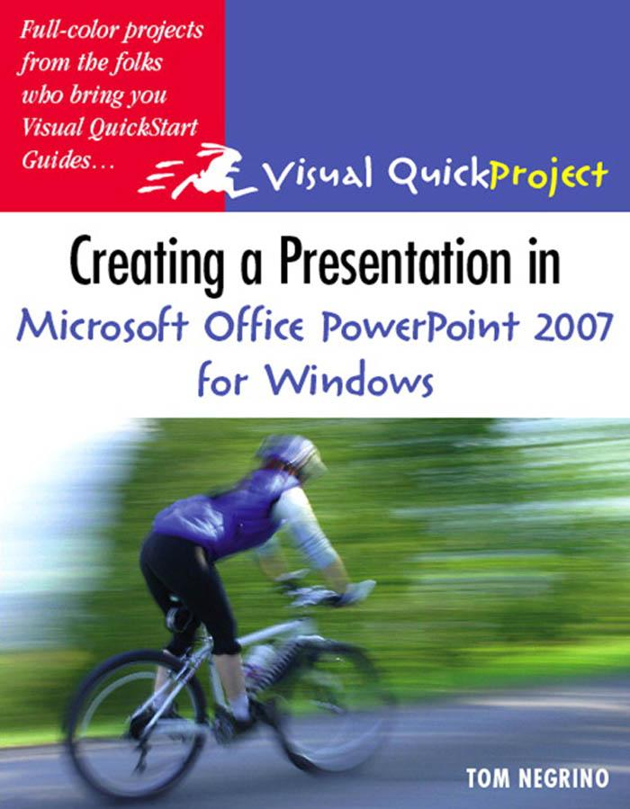 Creating a Presentation in Microsoft Office PowerPoint 2007 for Windows: Visual QuickProject Guide EB9780321509598
