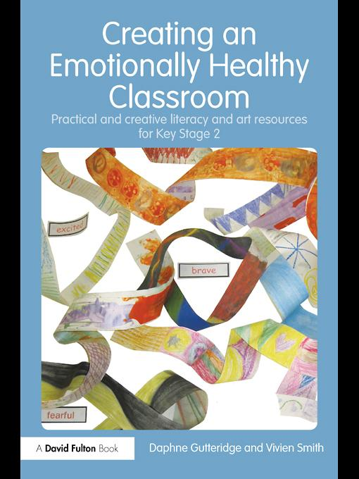 Creating an Emotionally Healthy Classroom EB9780203864388