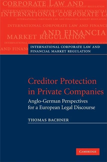 Creditor Protection in Private Companies EB9780511512759