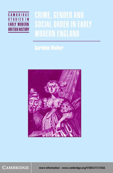 Crime, Gender and Social Order in Early Modern England EB9780511059421