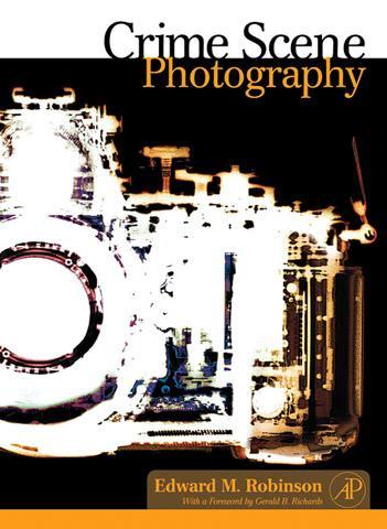 Crime Scene Photography EB9780080476926