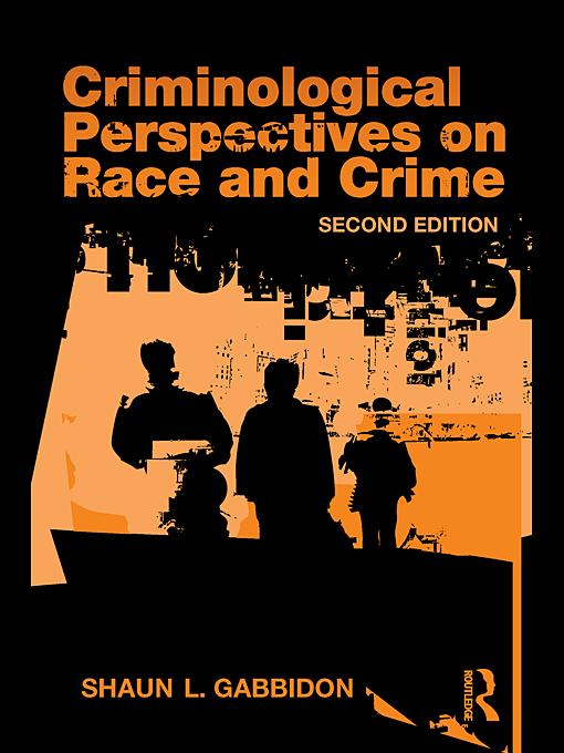 Criminological Perspectives on Race and Crime EB9780203857915