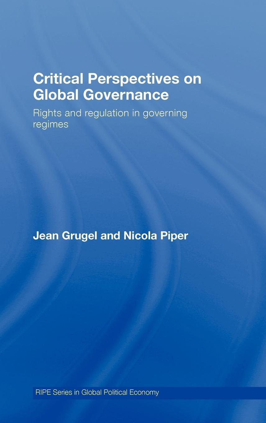 Critical Perspectives on Global Governance EB9780203933602