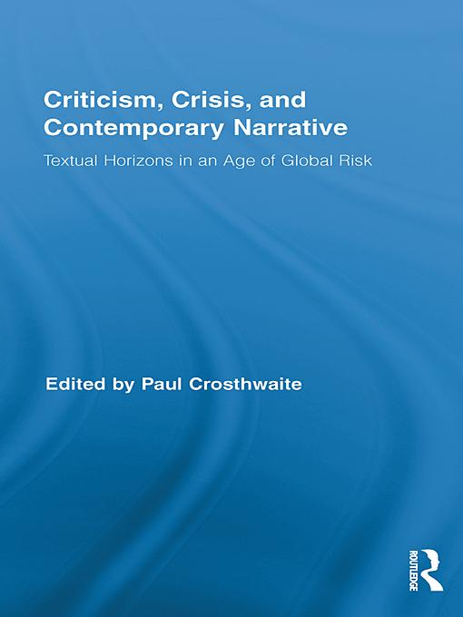 Criticism, Crisis, and Contemporary Narrative EB9780203831021