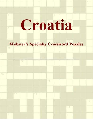 Croatia - Webster's Specialty Crossword Puzzles EB9780546424805