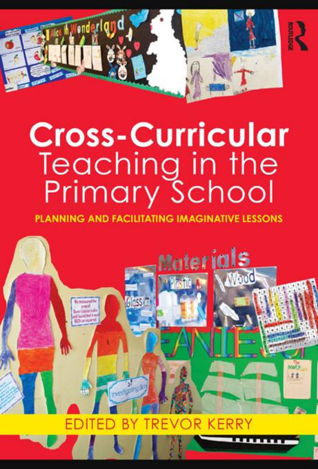 Cross-Curricular Teaching in the Primary School EB9780203840276