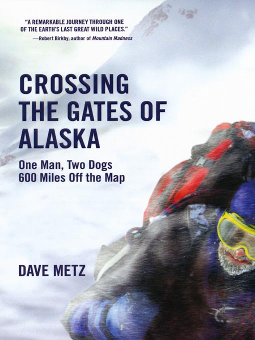 Crossing The Gates of Alaska EB9780806533803