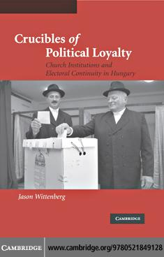 Crucibles of Political Loyalty EB9780511190025