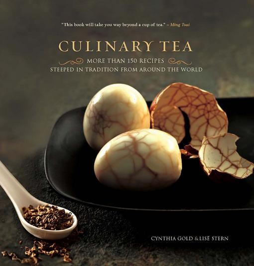 Culinary Tea: More Than 150 Recipes Steeped in Tradition from Around the World EB9780762441716