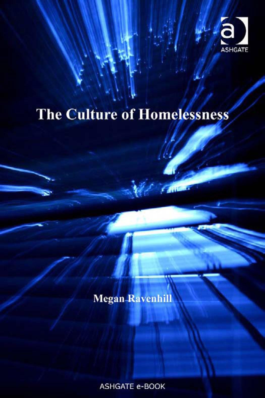 Culture of Homelessness, The EB9780754688648