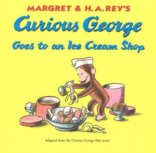 Curious George Goes to an Ice Cream Shop EB9780547575810