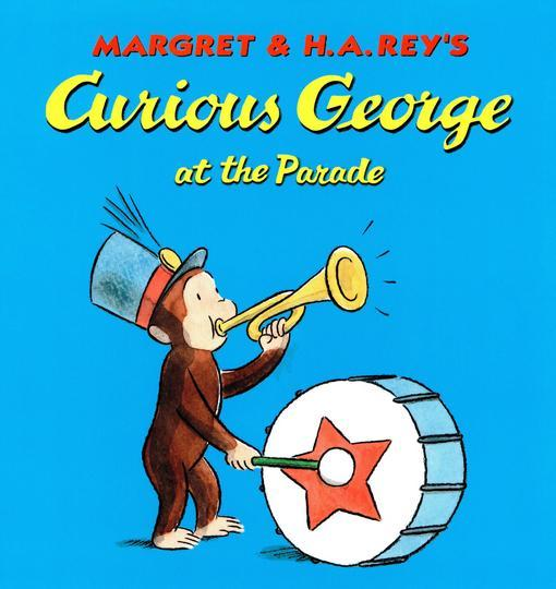 Curious George at the Parade EB9780547342108