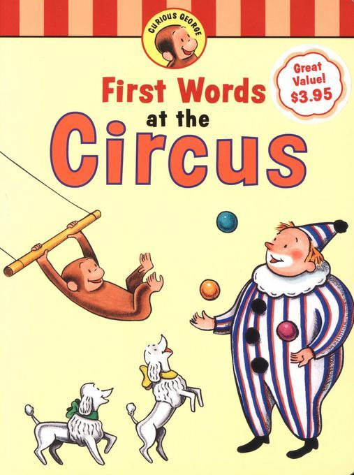 Curious George's First Words at the Circus EB9780547562889