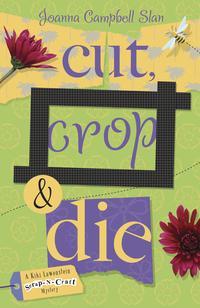 Cut, Crop & Die EB9780738720111