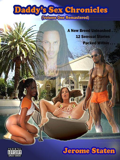 Daddy's Sex Chronicles- Volume I (Remastered Version) EB9780983038634