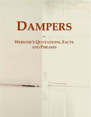 Dampers: Webster?s Quotations, Facts and Phrases EB9780546702682