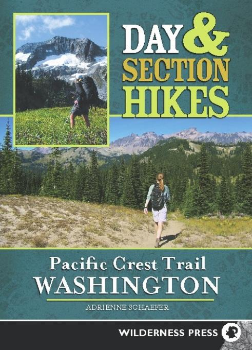 Day & Section Hikes Pacific Crest Trail: Washington EB9780899976464