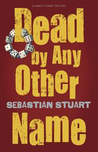 Dead by Any Other Name EB9780738730882