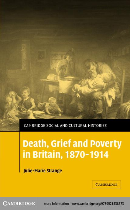 Death, Grief and Poverty in Britain, 1870-1914 EB9780511124013