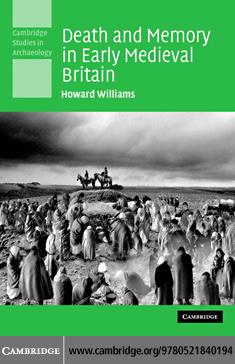 Death and Memory in Early Medieval Britain EB9780511242939