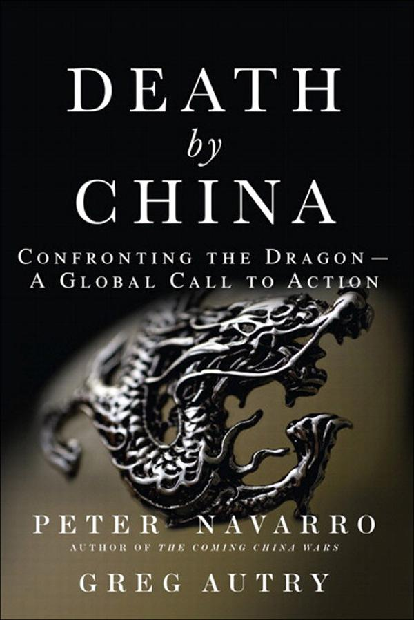 Death by China: Confronting the Dragon--A Global Call to Action EB9780132367059
