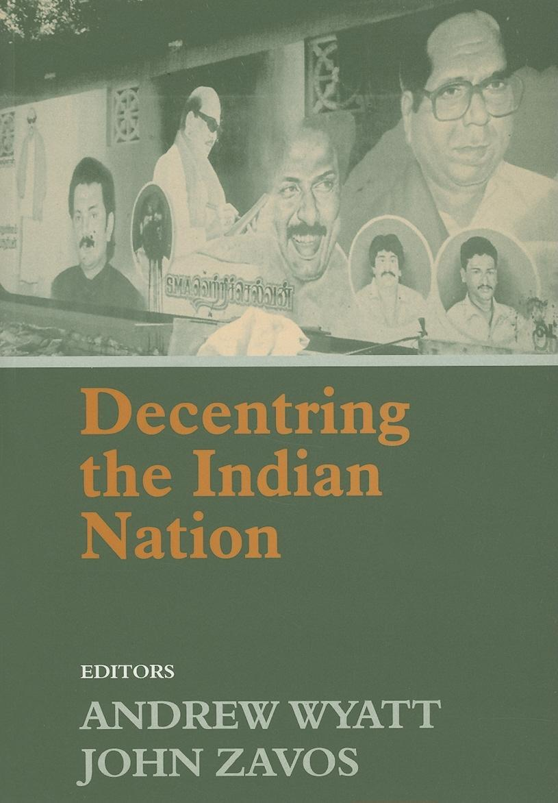 Decentring the Indian Nation EB9780203009253