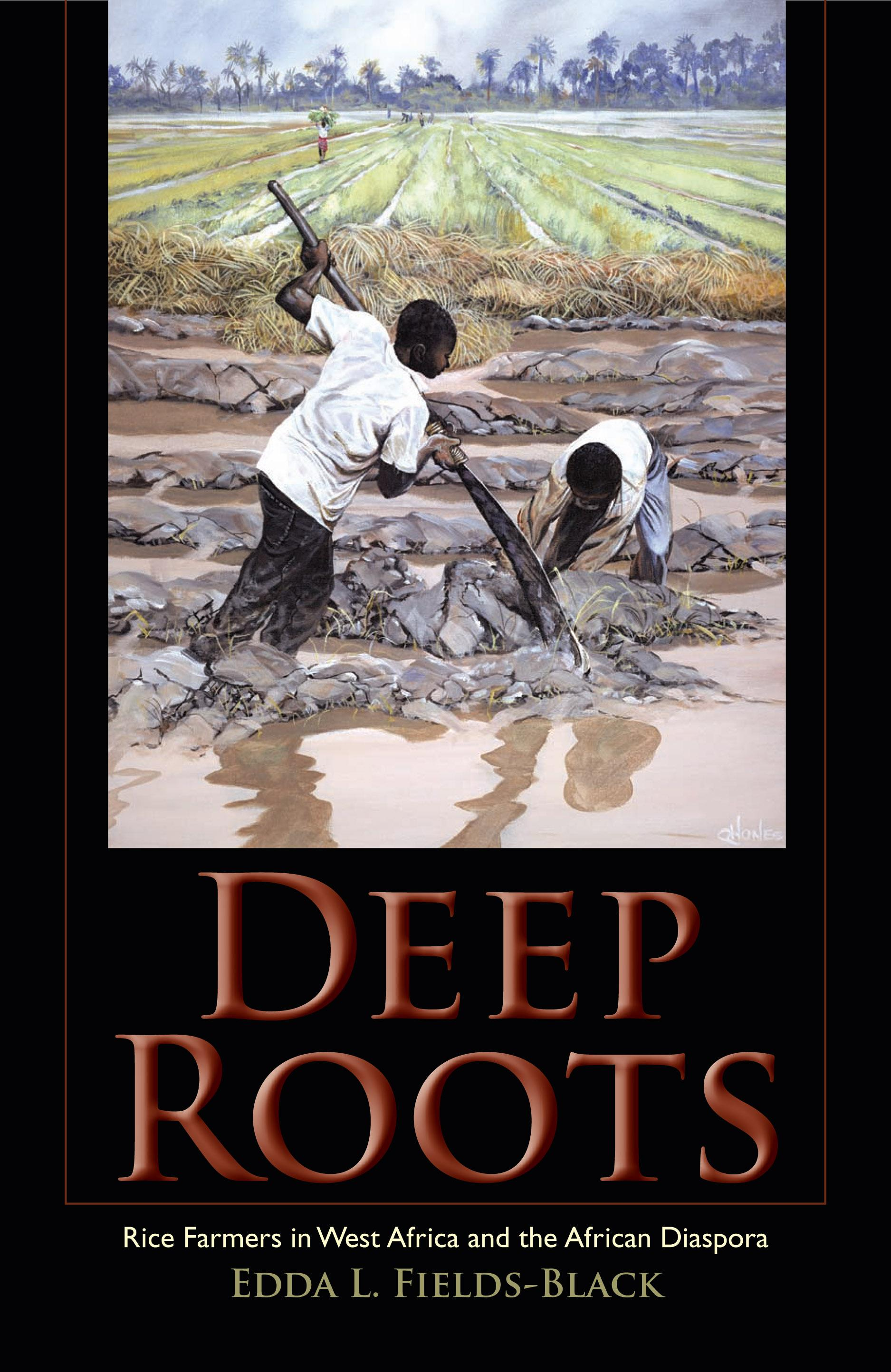 Deep Roots: Rice Farmers in West Africa and the African Diaspora EB9780253002969