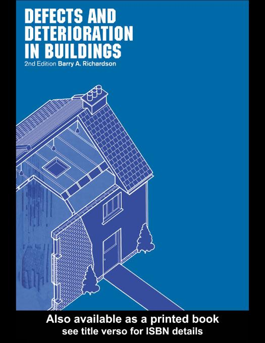 Defects and Deterioration in Buildings EB9780203042748