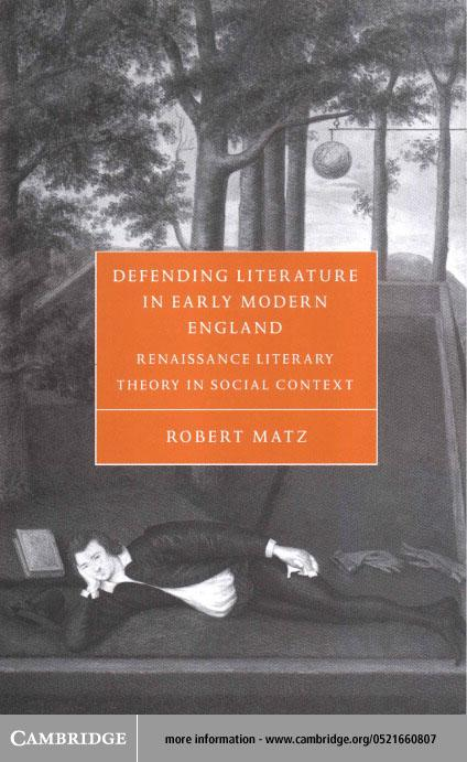 Defending Literature in Early Modern England EB9780511033384