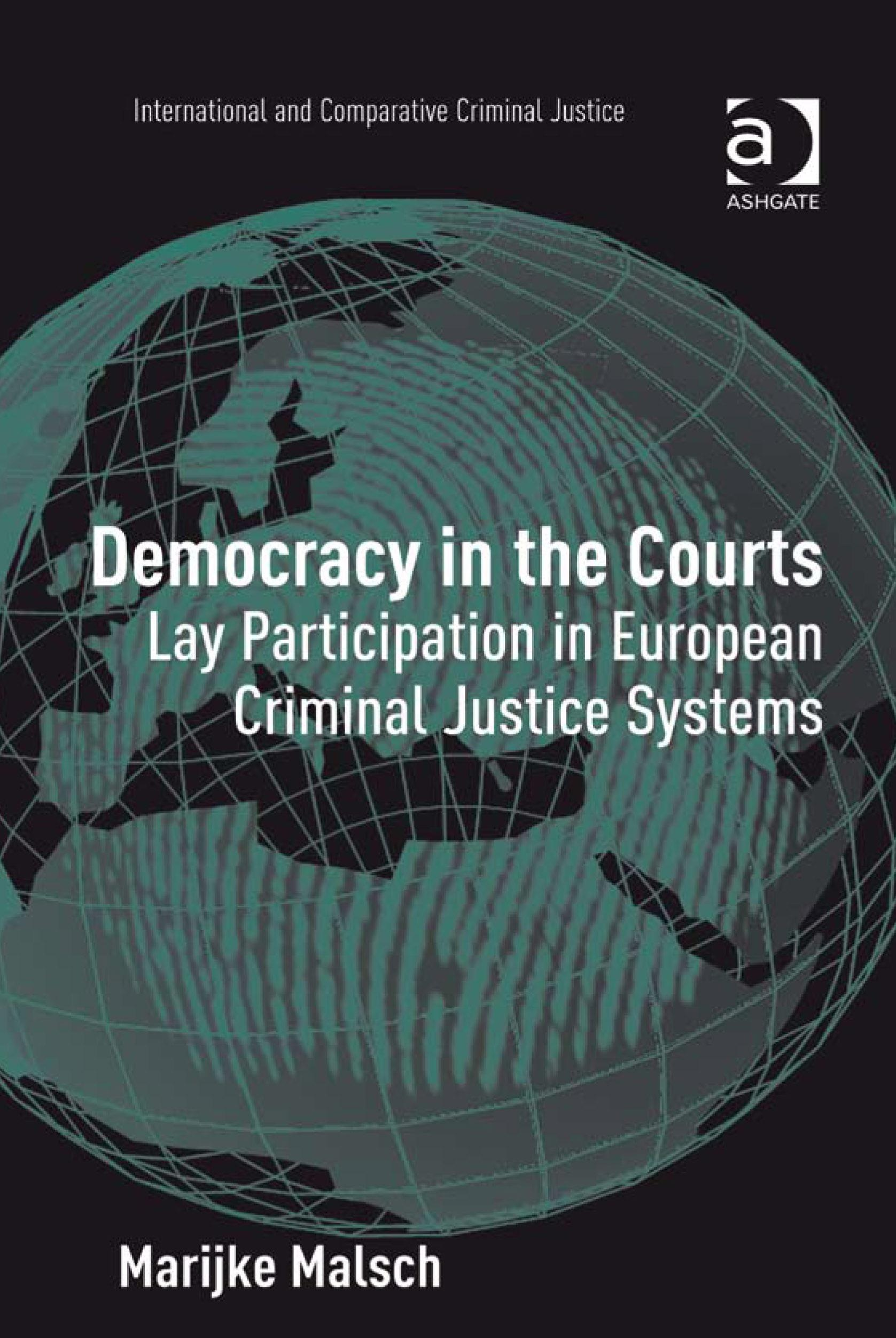 Democracy in the Courts: Lay Participation in European Criminal Justice Systems EB9780754698074