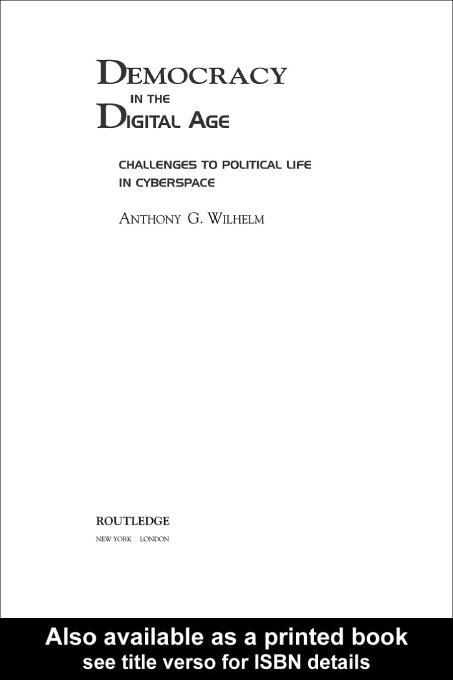 Democracy in the Digital Age EB9780203902547