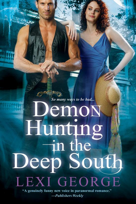 Demon Hunting In the Deep South EB9780758279101