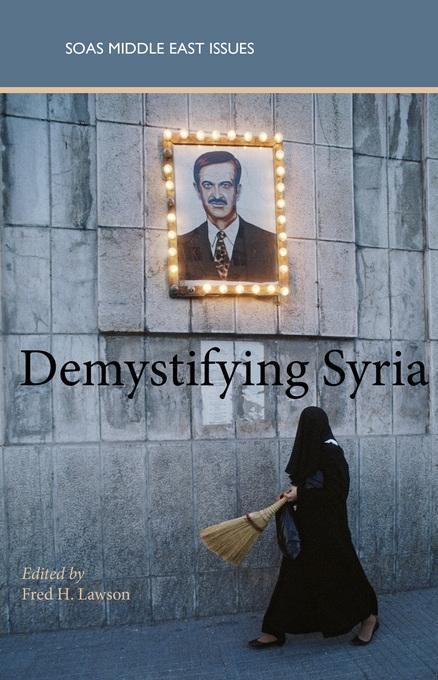 Demystifying Syria EB9780863568183