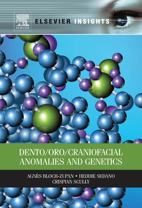 Dento/Oro/Craniofacial Anomalies and Genetics EB9780123914736
