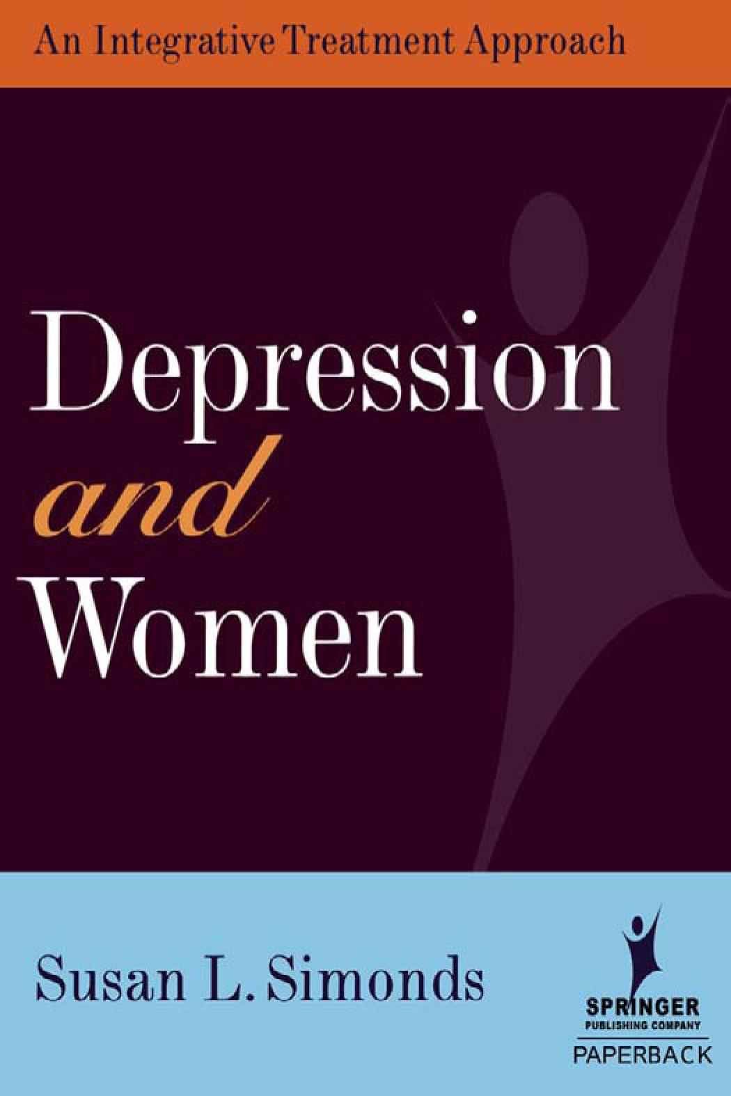Depression and Women: An Integrative Treatment Approach EB9780826115270
