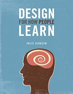 Design For How People Learn EB9780132693769