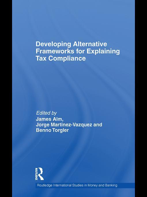 Developing Alternative Frameworks for Explaining Tax Compliance EB9780203851616