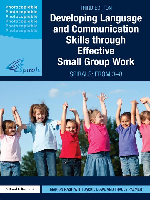 Developing Language and Communication Skills through Effective Small Group Work EB9780203848357