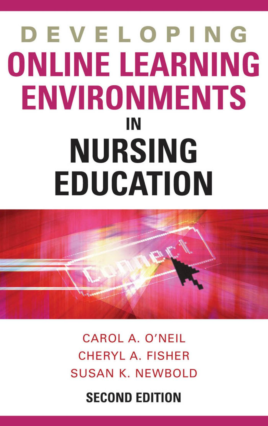 Developing Online Learning Environments in Nursing Education EB9780826117335