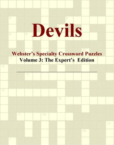 Devils - Webster's Specialty Crossword Puzzles, Volume 3: The Expert's  Edition EB9780546425222