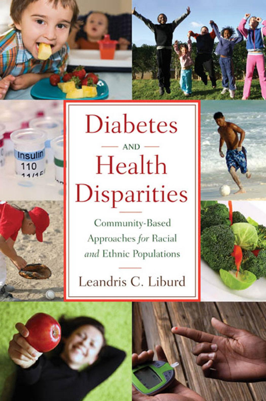 Diabetes and Health Disparities: Community-Based Approaches for Racial and Ethnic Populations EB9780826101297