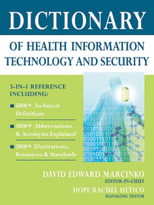 Dictionary of Health Information Technology and Security EB9780826101068
