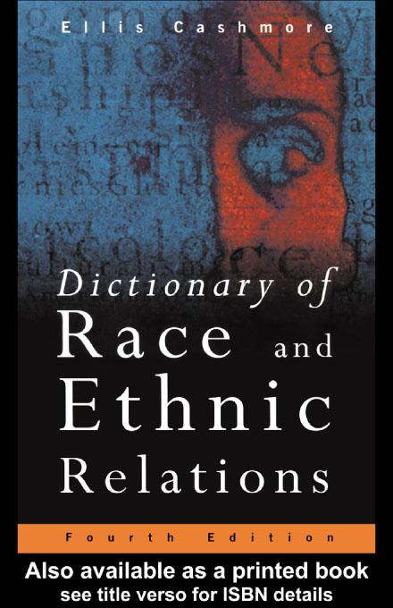Dictionary of Race and Ethnic Relations EB9780203745755