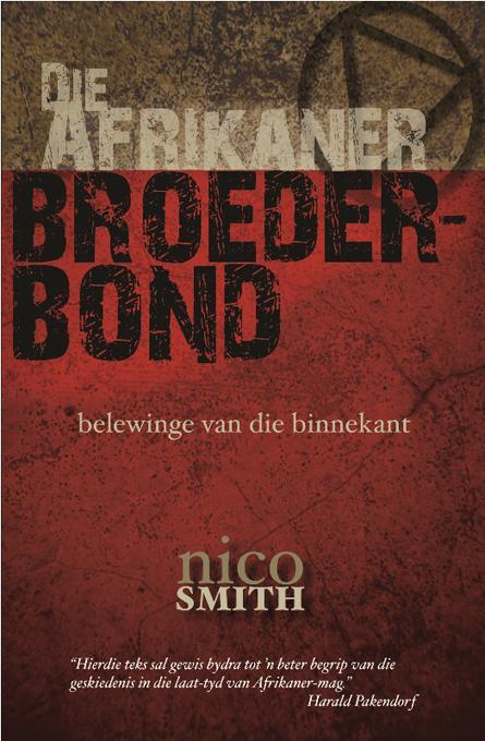 Die Afrikaner Broederbond: belewinge van die binnekant