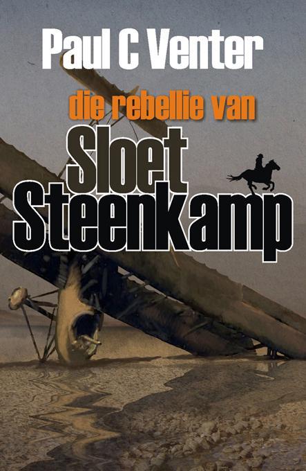 Die rebellie van Sloet Steenkamp EB9780799347913