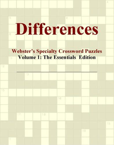 Differences - Webster's Specialty Crossword Puzzles, Volume 1: The Essentials  Edition EB9780546425277