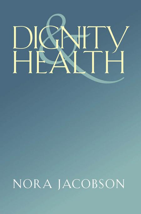 Dignity and Health EB9780826518637