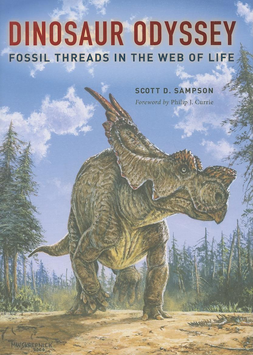 Dinosaur Odyssey: Fossil Threads in the Web of Life EB9780520944428