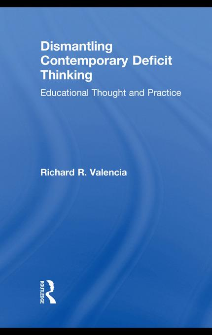 Dismantling Contemporary Deficit Thinking EB9780203853214