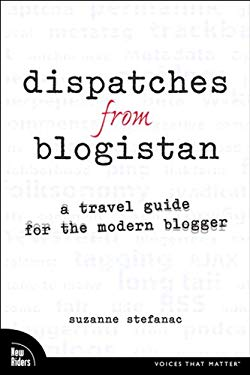 Dispatches from Blogistan: A travel guide for the modern blogger EB9780132704816